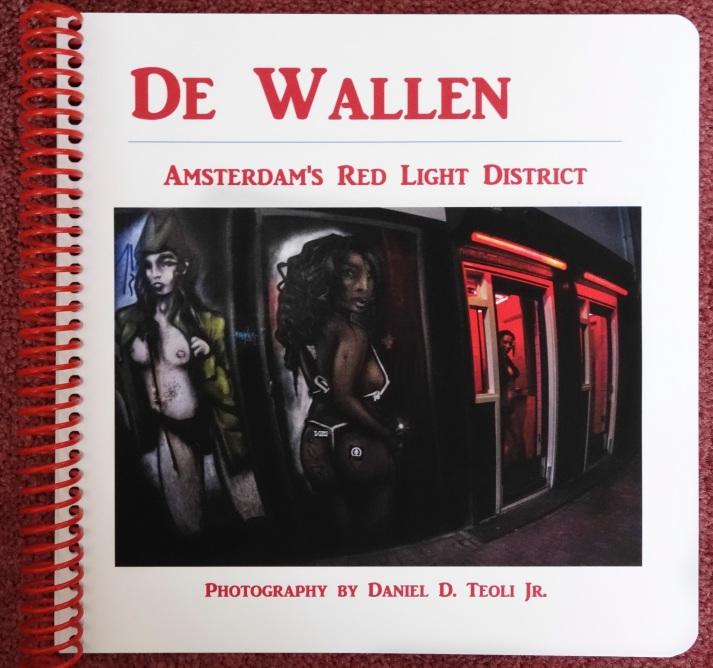 1 Cover De Wallen artists' book Copyright 2014 Daniel D. Teoli Jr. mr