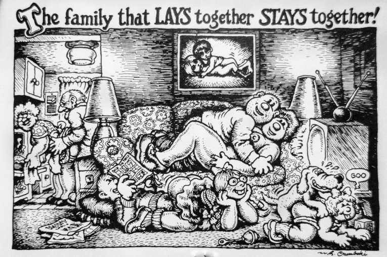 The family that lays together stays together - R. Crumb